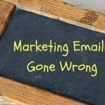 Image for examples of bad marketing emails